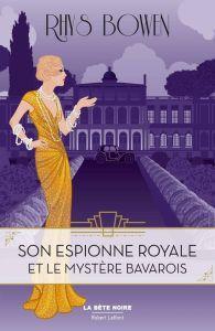 Son espionne royale et le mystère bavarois • Rhys Bowen