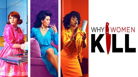 Why Women Kill renouvelée pour une saison 2, avec de nouveaux ...