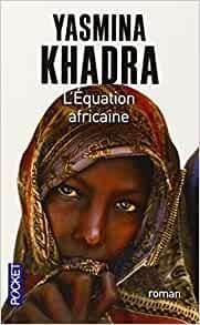 L'équation Africaine de Yasmina Khadra