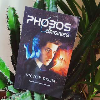 Phobos : Origines de Victor Dixen