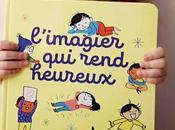 L'Imagier rend heureux Kathie Fagundez