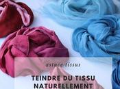 Comment teindre tissu naturellement