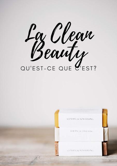 Qu'est ce que la clean beauty?