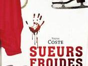 COSTE Nadia Sueurs froides