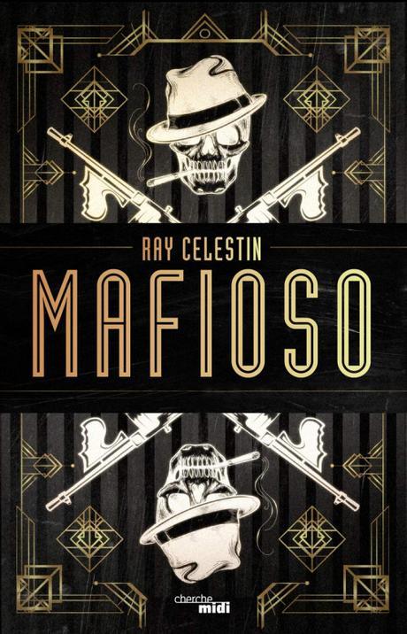 Mafioso de Ray Celestin