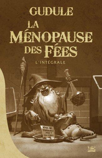 La ménopause des fées de Gudule