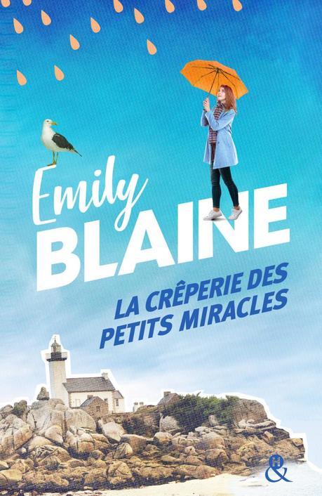 La crêperie des petits miracles de Emily Blaine
