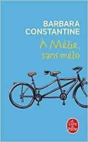 À Mélie, sans mélo – Barbara Constantine