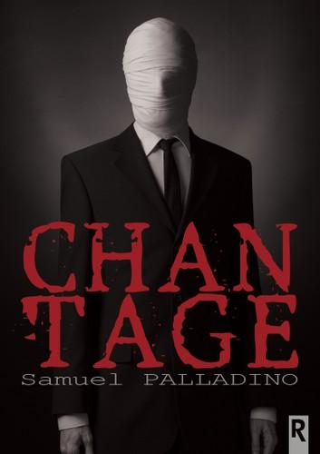 Chantage eBook by Samuel Palladino