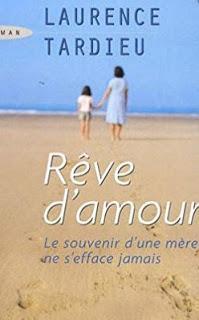 Rêve d'amour,  de Laurence Tardieu