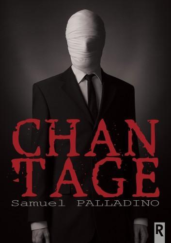Chantage eBook by Samuel Palladino