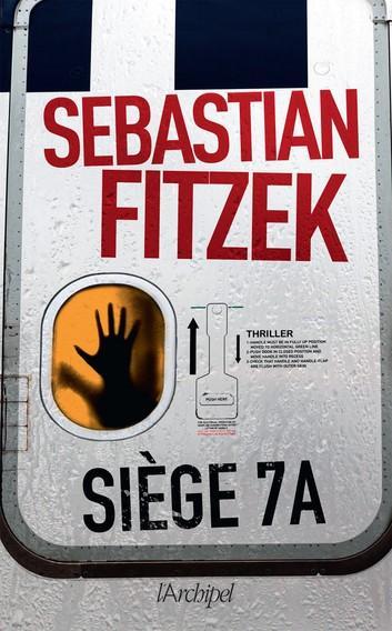Siège 7A eBook by Sebastian Fitzek