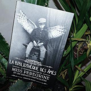 Miss Peregrine et les enfants particuliers, tome 3 : La bibliothèque des âmes de Ransom Riggs