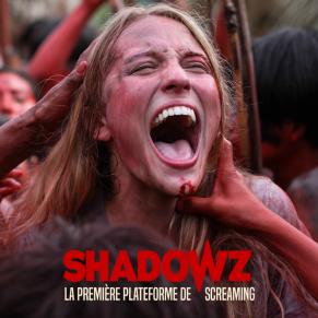 [JEU CONCOURS] Gagnez 1 mois d'accès pour Shadowz la plateforme de screaming