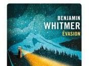 Évasion Benjamin Whitmer
