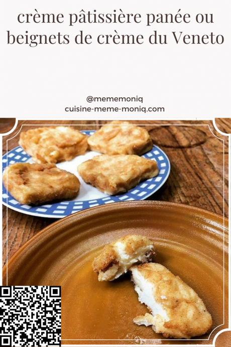 crème pâtissière panée ou beignets de crème du Veneto