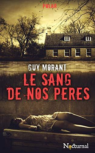 Le sang de nos pères, polar de Guy Morant