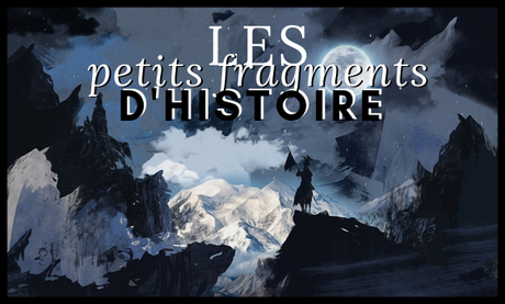 Fragments d'histoire.