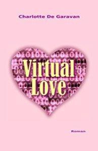 Virtual love – Charlotte De Garavan