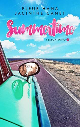 Mon avis sur Summertime, le 1er tome de la saga Season Song de Fleur Hana et Jacinthe Canet