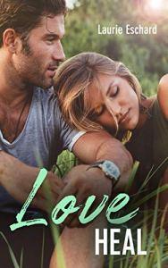 Love – love heal (tome 3)