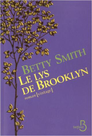 Betty Smith – Le Lys de Brooklyn ****