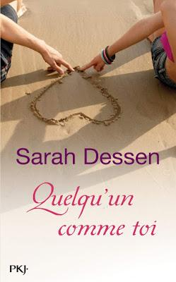 Quelqu'un comme toi - Sarah Dessen