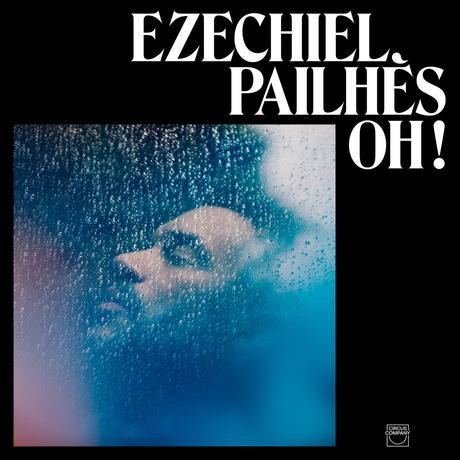 Ezéchiel Pailhès - Oh!