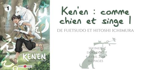 Ken'en : Comme chien et singe • Fuetsudo et Hitoshi Ichimura