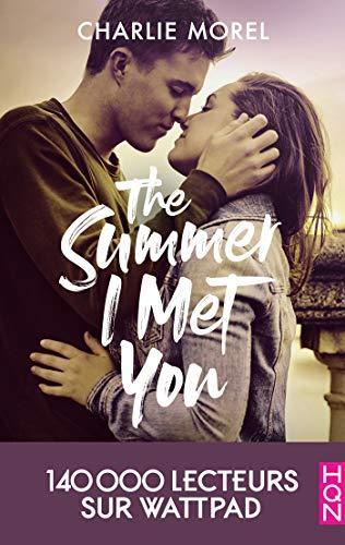 A vos agendas : Découvrez The Summer I met you de Charlie Morel