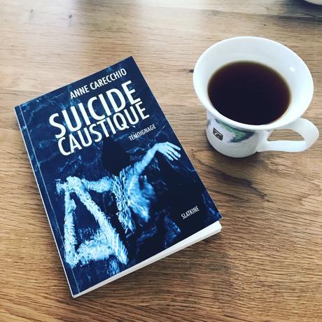 [SP] J'ai lu: Suicide Caustique d'Anne Carecchio