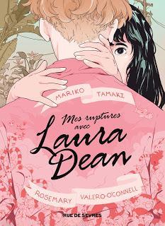 Mes ruptures avec Laura Dean de Rosemary Valero-O'Connell et Mariko Tamaki