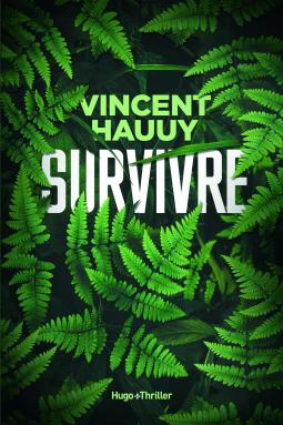 Survivre – Vincent Hauuy