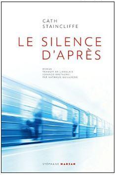 Couverture de Le silence d'après de Cath Staincliffe