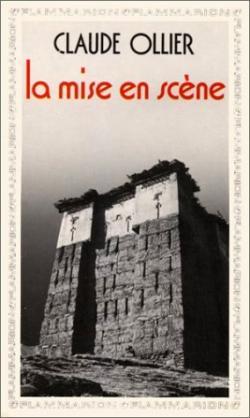 Claude Ollier, La Mise en scène   par Angèle Paoli
