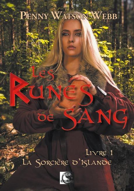 Les Runes de Sang, tome 1 : La sorcière d'Islande de Penny Watson-Webb