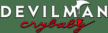Vendredi manga #45 – Animé – Devilman Crybaby