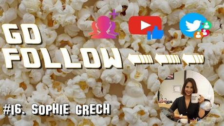 [GO FOLLOW] : Épisode #16. Sophie Grech