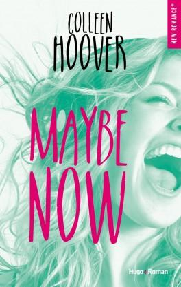 Maybe someday, tome 2 : Maybe now, de Colleen Hoover