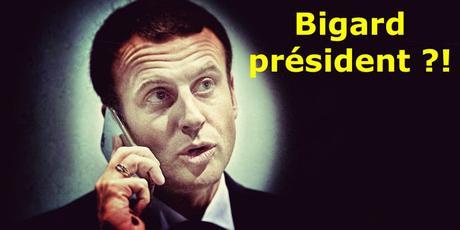 Bigard President - la diversion pour cacher le fiasco.