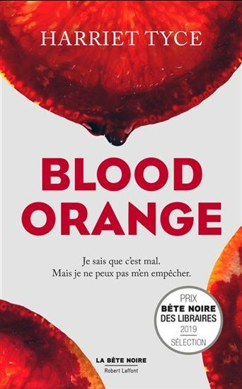 HARRIET TYCE - Blood orange - Romans policiers - LIVRES - Renaud ...
