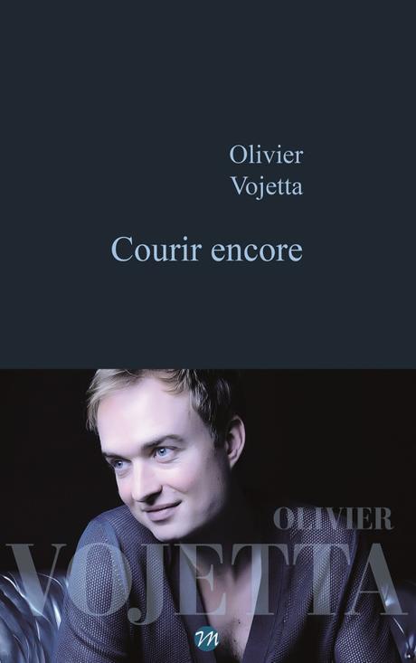 Courir encore d'Olivier Vojetta
