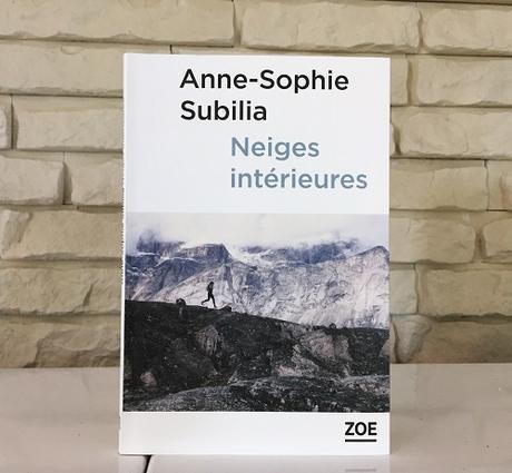 Neiges intérieures – Anne-Sophie Subilia