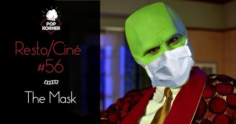 Soirée Resto/Ciné au Pop Korner – The Mask