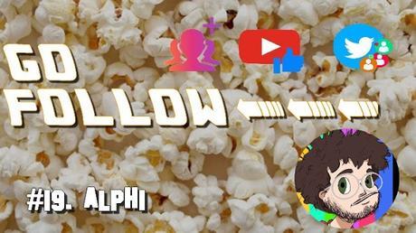 [GO FOLLOW] : Épisode #19. Alphi