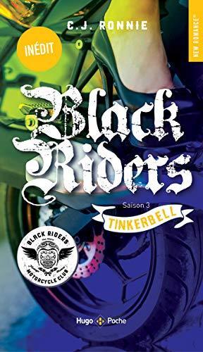 A vos agendas : Découvrez Tinkerbell , le 3ème tome des Black Riders de CJ Ronnie