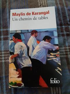 Un chemin de tables - Maylis de Kérangal (entre *** et ****)