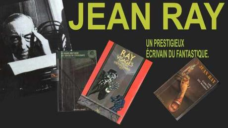 Jean Ray un écrivain prestigieux