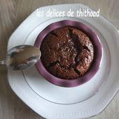 fondant au chocolat - Le blog de lesdelicesdethithoad