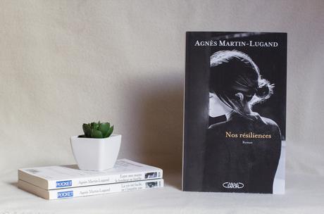 Nos résiliences – Agnès Martin-Lugand